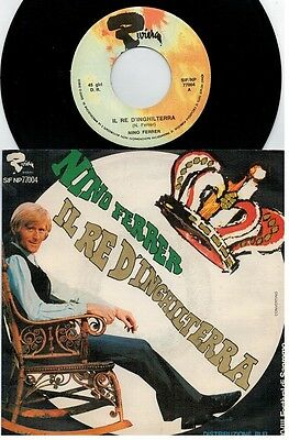 NINO FERRER Il re d'Inghilterra 45rpm 7' + PS 1968 ITALY MINT- Sanremo 68