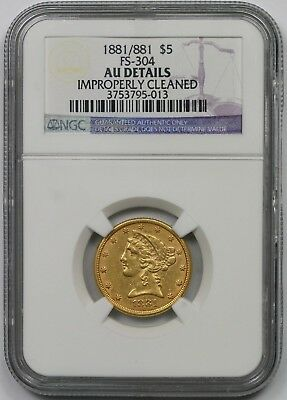 1881/881 FS-304 Liberty Head Half Eagle Gold $5 AU Details NGC Repunched Date
