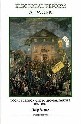 Electoral Reform at Work by Philip Salmon New Paperback Book