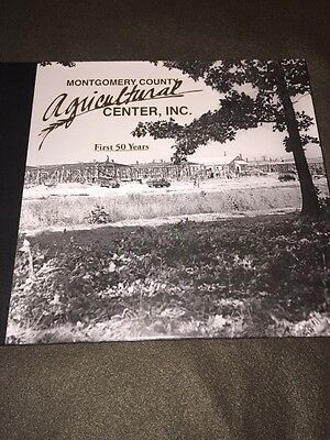 Montgomery County Agricultural First 50 Years by Roscoe N. Whipp MARYLAND