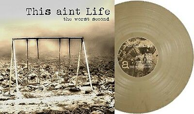 THIS AINT LIFE - The worst second / Vinyl LP (Limited 180g beige coloured Vinyl)