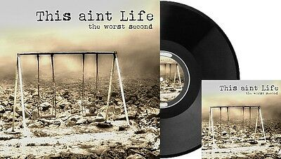 THIS AINT LIFE - The worst second / Vinyl LP-CD (Limited black Vinyl incl. CD)