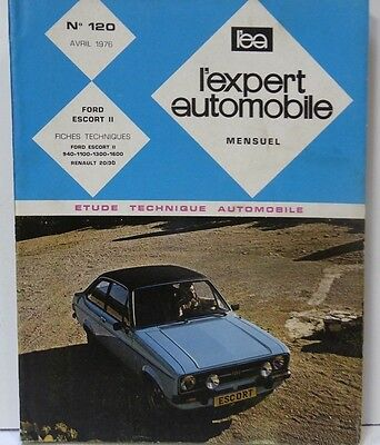 Revue technique FORD ESCORT II MK2 940 1100 1300 1600 EXPERT AUTOMOBILE 120 1976