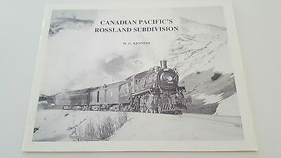Canadian Pacific's Roseland Subdivision by W.G. Kennedy