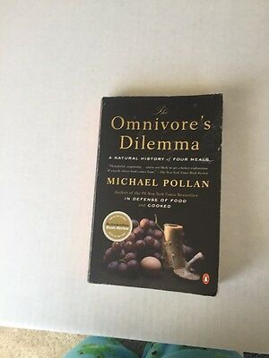The Omnivore's Dilemma: A Natural History of Four Meals by Michael Pollan Paperb