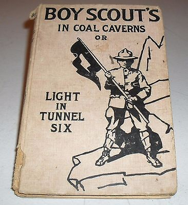 BOOK - 1913 BOY SCOUTS IN COAL CAVERNS / LIGHT IN TUNNEL SIX by MAJOR A.FLETCHER