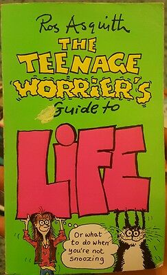 Good The Teenage Worrier's Guide to Life Ros Asquith 0552555576
