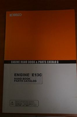 Kobelco Engine E13CHand Book Parts Catalog/Manual