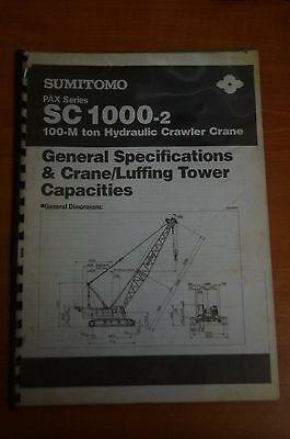 Hitachi SC1000-2 General Specifications & Crane/Luffing Tower Capacities Manual