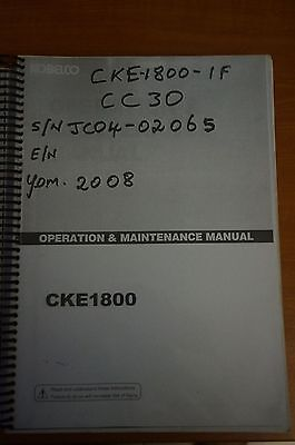 Kobelco Operation & Maintenance Manual CKE1800