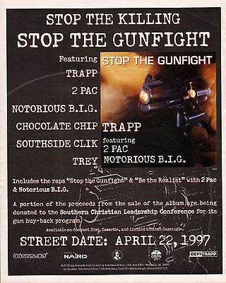 STOP THE GUNFIGHT - 2 Pac Notorious Mr. Big Trapp - Billboard Poster Ad 3/29/97