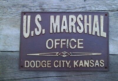 U.S Marshal Office Dodge City Old West Cast Iron Plaque With Antique Finish