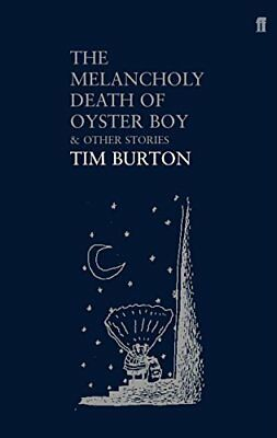 The Melancholy Death of Oyster Boy Tim Burton Paperback Book