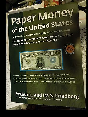 PAPER MONEY OF THE UNITED STATES 20th ed ILLUSTRATED GUIDE WITH VALUATIONS