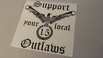 Large Support Your Local Outlaws die cut vinyl decal sticker SYLO 15 Outlaw