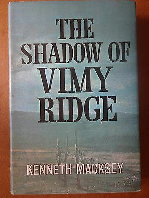 The Shadow of Vimy Ridge by Kenneth Macksey 1965 First Ed