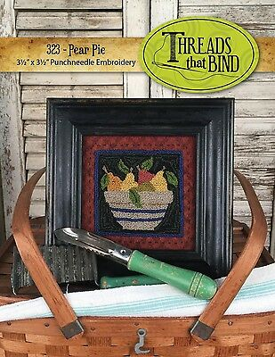 PEAR PIE PUNCHNEEDLE EMBROIDERY PATTERN, From Threads That Bind NEW
