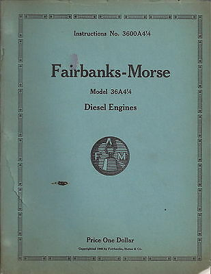 Fairbanks-Morse Model 36A4-1/4 Diesel Engines Instruction Manual