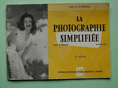 Lucien Lorelle La Photographie Simplifiee Photo Vintage Livret 32 Pages