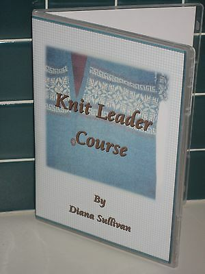 Knit Leader Course (for Machine Knitting) by Diana Sullivan