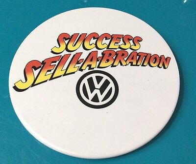 "Volkswagen  Pinback Button White 3"" Wide Vw  Pin Back Success Sell-A-Bration"
