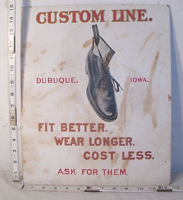 CUSTOM LINE SHOES BETTER FIT WEAR LONGER DUBUQUE, IOWA 1900s ADVERTISING SIGN