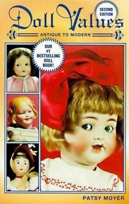 Doll Values Antique to Modern (2nd ed)