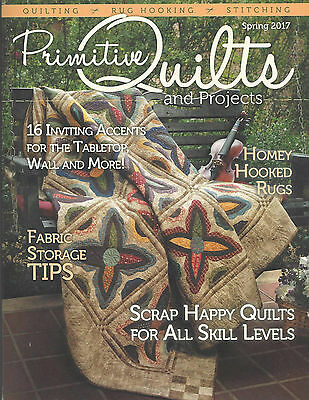 """{PRIMITIVE QUILTS and PROJECTS MAGAZINE-""""SPRING ISSUE 2017""""}"""