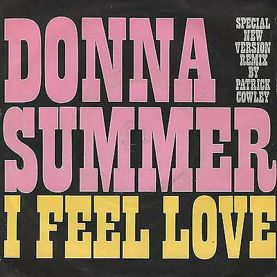 """DONNA SUMMER """" I FEEL LOVE """" 7""""  UK PRESS Remix By PATRICK COWLEY"""