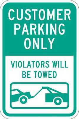 Sign,Customer Parking Only,18 x12 In LYLE T1-1031-HI_12x18