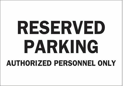 Parking Sign,10 x 14In,BK/WHT,Text BRADY 40817