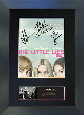 BIG LITTLE LIES Mounted Signed Photo Reproduction Autograph Print A4 646