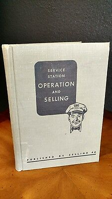SERVICE STATION *OPERATION and SELLING
