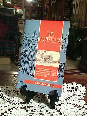 """THE HOMESTEAD by LOLETTA CLOUSE """" Signed """" Paperback 2002 Like New."""