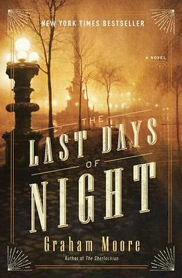 The Last Days of Night: A Novel by Graham Moore(Hardcover)