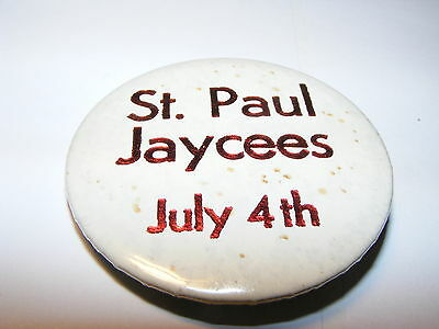 "Oregon St. Paul Jaycees July 4th pin back button ~ 2 1/4"" diameter"