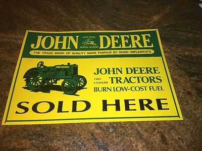John Deere --Two Cylinder Tractors  Sold Here--Sign 15  x 11""