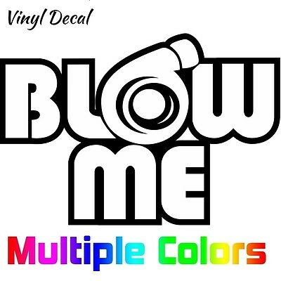 Blow Me Sticker | Funny Car JDM Turbo Boost Fast Supercharged Decal