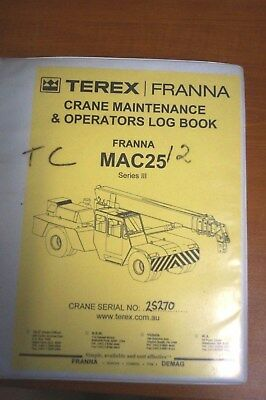 Terex franna Crane Maintenance & Operators Log Book MAC25 Series III