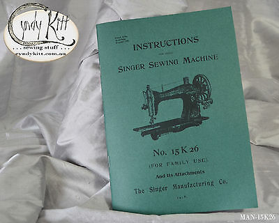 Singer 15K26 Sewing Machine Manual  (repro)