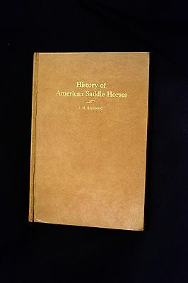 History of American Saddle Horses