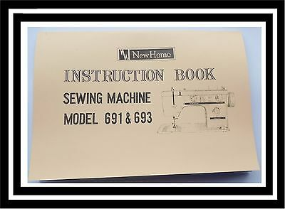 JANOME NEW HOME Model 691 & 693 sewing machine instruction Manual Booklet