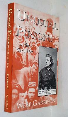 New Unusual Persons of the Civil War by Webb Garrison History Book