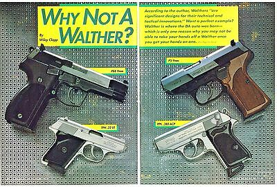 WHY NOT A WALTHER? PISTOL P88 9mm, TPH .22LR, P5 9mm, PPK .380 8pg art.  1991 AD