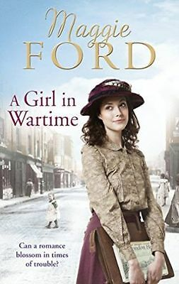 Maggie Ford - A Girl in Wartime *NEW* + FREE P&P