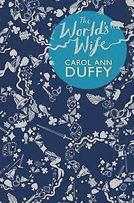 The World's Wife by Carol Ann Duffy   (Paperback Book, 2000)