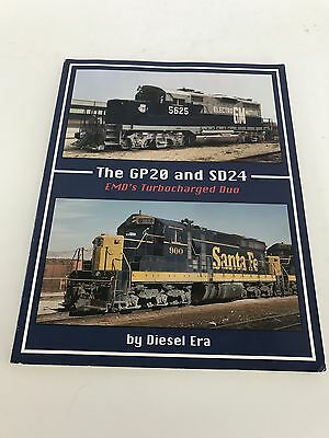 The GP20 and SD24 EMD's Turbocharged Duo Diesel Era Railroad