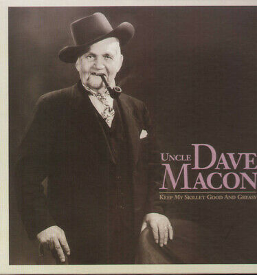 Uncle Dave Macon Keep My Skillet Good & Greasy-Complete Recordings 13 CD NEW sea