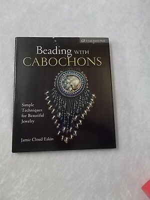 Jamie Cloud Eakin - Beading with Cabochons  (CB12)