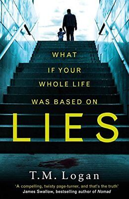 Lies: The number 1 bestselling psychological thri by TM Logan New Paperback Book